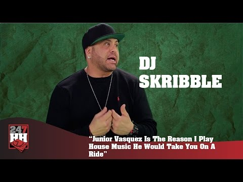 DJ Skribble - Junior Vasquez Is Why I Play House Music, He Takes You On A Ride (247HH Exclusive)
