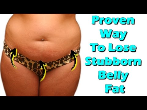 proven way to lose stubborn belly fat