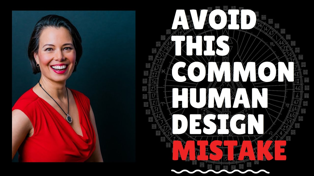 Avoid this Common Mind Mistake in Human Design