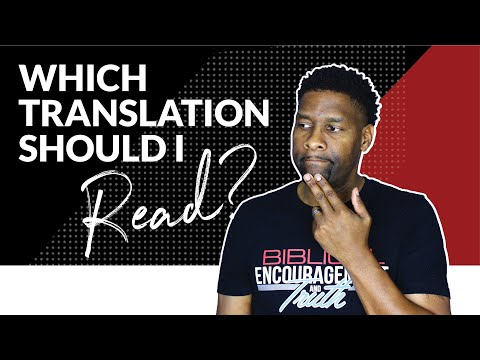 WHICH BIBLE TRANSLATION SHOULD I READ? | BIBLE TRANSLATION REVIEW