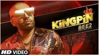 Kingpin Bee 2 Free MP3 Song Download 320 Kbps
