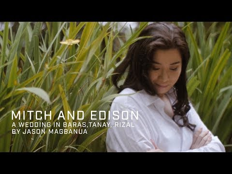 Mitch and Edison: A Wedding in Baras, Tanay, Rizal
