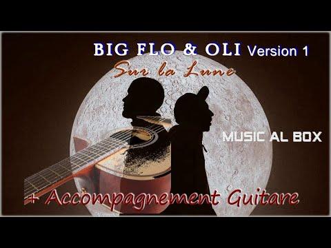 Sur la lune Big Flo et Oli Version 1 Guitare Accompagnement #surlaluneinstru