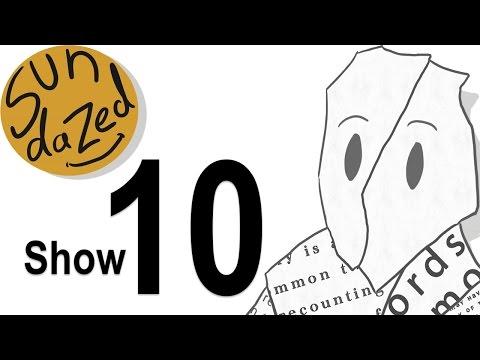 Sundazed Show 010