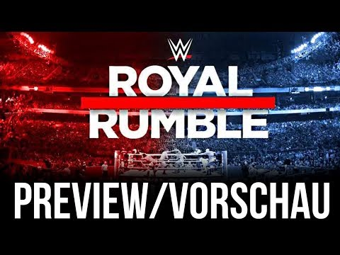 WWE Royal Rumble 2018 - PPV Preview/Vorschau - SURPRISE MF! (Deutsch/German)