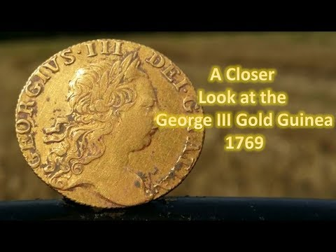 Closer Look At The Gold George III Guinea 1769 Coin