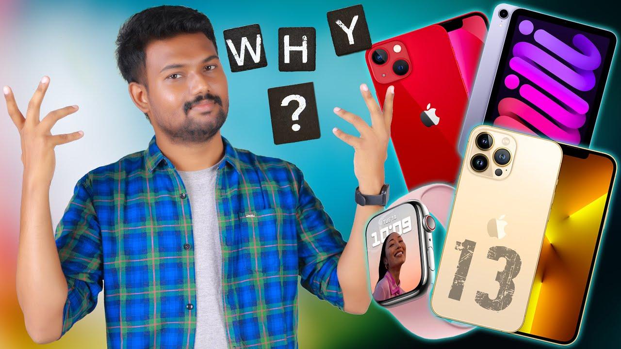 உலகமே எதிர் பார்த்த போன்📱! இப்படியா இருக்கும்😞!   iPhone 13 series, Applewatch 7  - My Thoughts