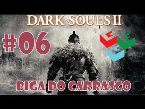 Dark Souls II - Todos os Chefes #06 Biga do Carrasco