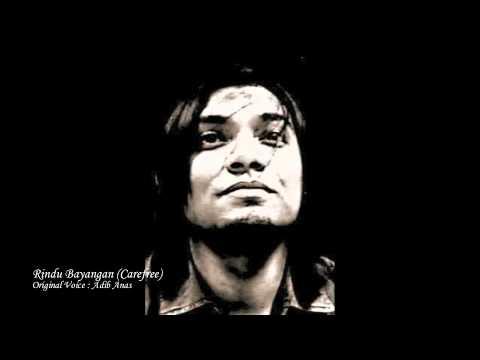 Rindu Bayangan (Carefree) : Original Voice - Adib Anas
