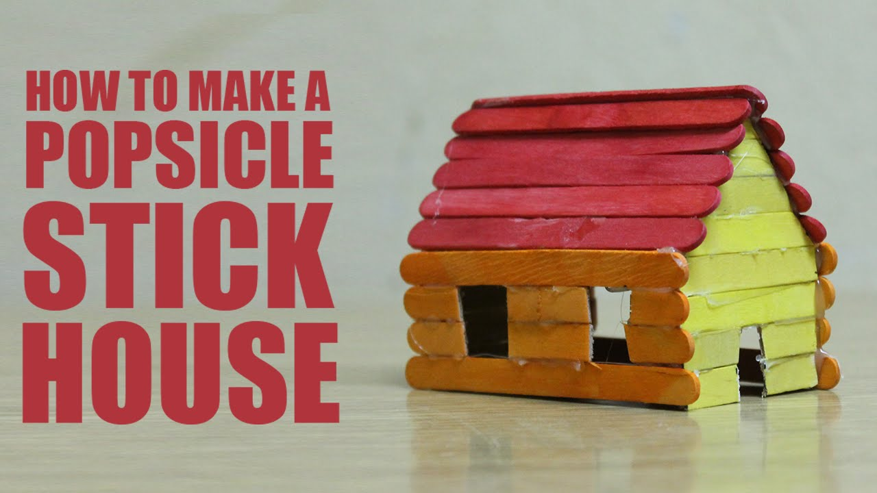 how to make a popsicle stick house - youtube