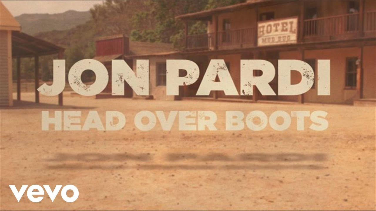 jon pardi head over boots download