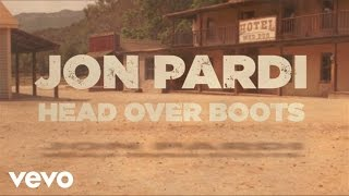 Jon Pardi - Head Over Boots (Lyric Video) YouTube Videos