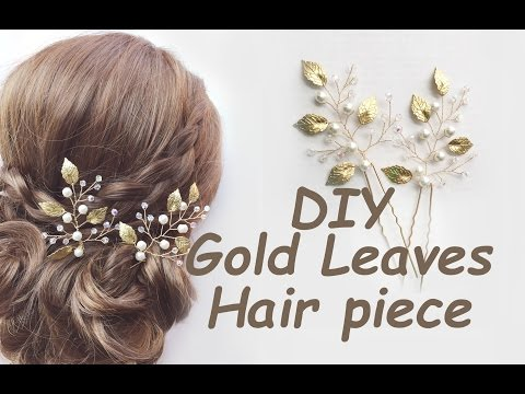 How to make Gold Leaves Hair Pins Bridal Piece Bohemian Tutorial DIY