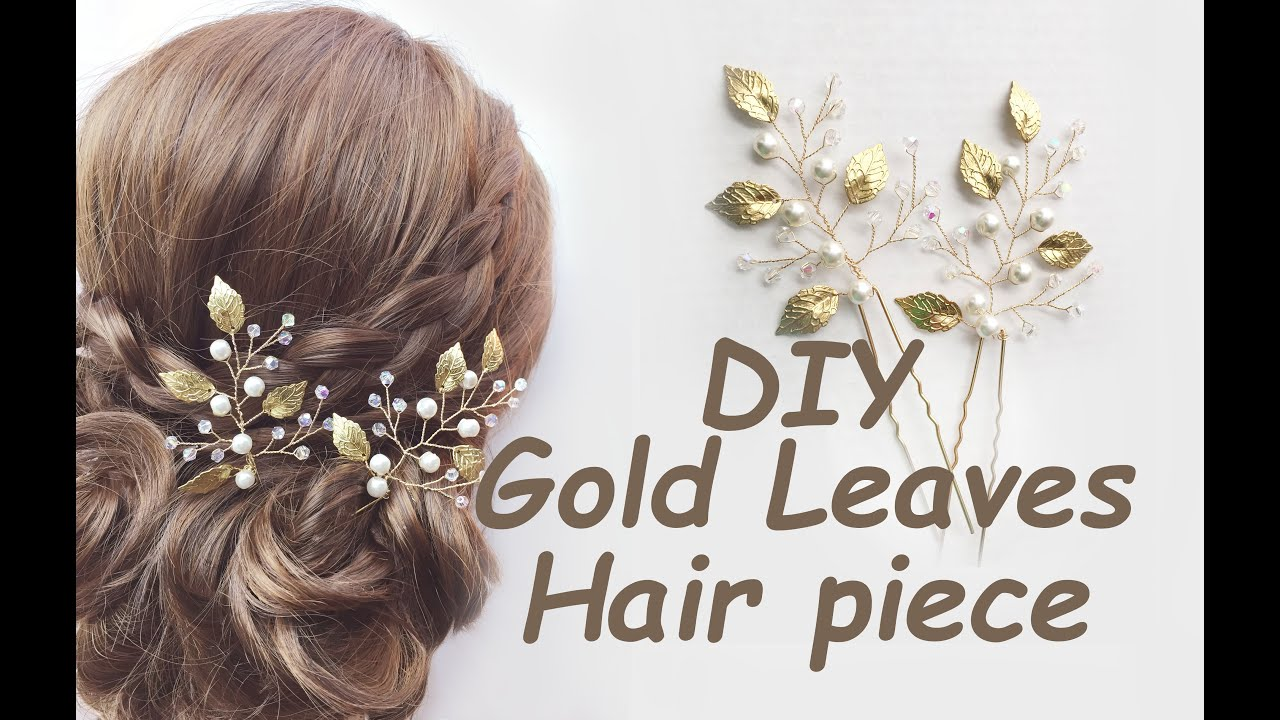 How To Make Gold Leaves Hair Pins Bridal Piece Bohemian