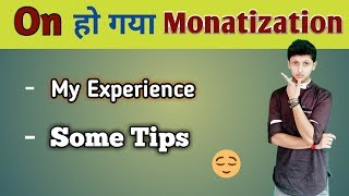 Finally Monatization Enabled || My Experience and Some Tips #Tech desi