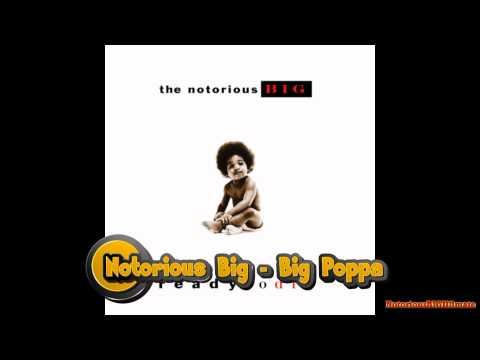 Notorious BIG - Big Poppa (Dirty Version)