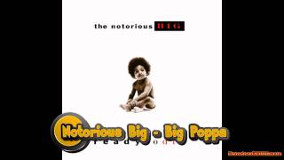 Notorious BIG - Big Poppa (Dirty Version)