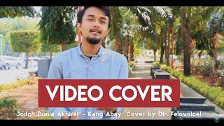 Jodoh Dunia Akhirat - Kang Abay (Cover by Din Felovoice)