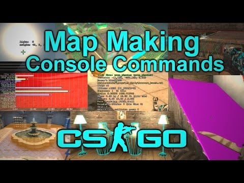 CS:GO | Useful Console Commands For Map Makers