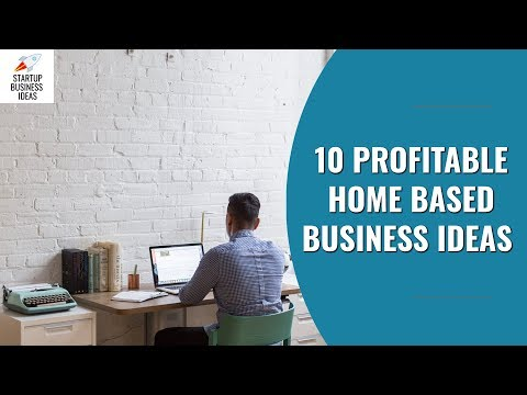 10 Profitable Home Based Business Ideas in 2018 | Startup Business Ideas