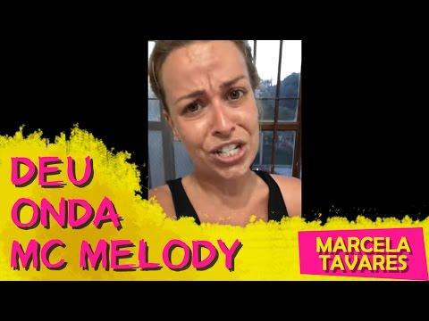 Deu Onda (Em Inglês, Melody? Hahaha) - MARCELA TAVARES