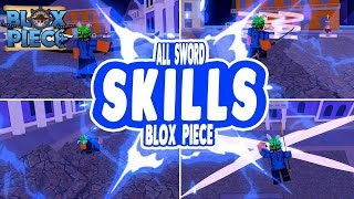 EVERY SWORD AND SWORD SKILL IN BLOX PIECE [LEGENDARY, RARE, UNCOMMON, COMMON] | ROBLOX | iBeMaine