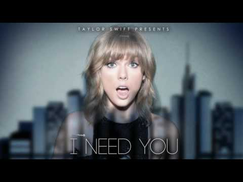 Taylor Swift   I Need you New song 2016 Unreleased