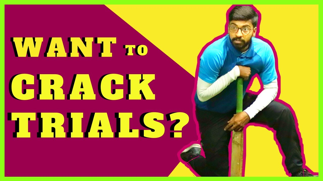 How to prepare for cricket trials