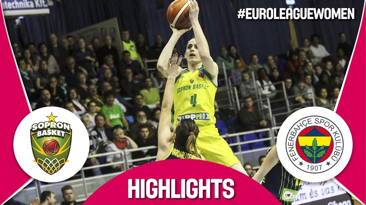 Sopron Basket v Fenerbahce - Highlights