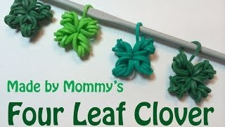 Four Leaf Clover Shamrock Charm Without the Rainbow Loom - St Patrick