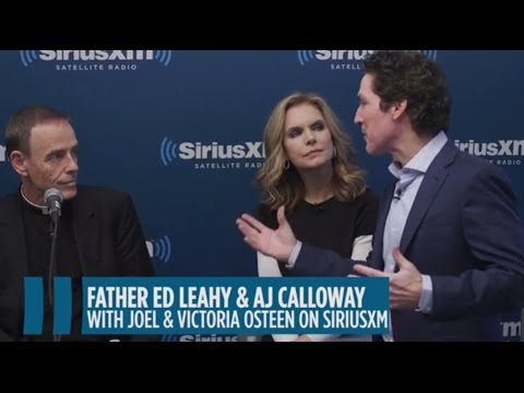 Joel Osteen Live with Father Leahy // SiriusXM // Joel Osteen Radio