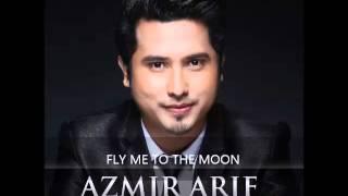 Gambar cover AZMIR ARIF Feat JEFF A to z - FLY ME TO THE MOON ( ALBUM CINTA KITA BERDUA )