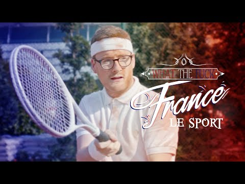 What The Fuck France - Le Sport