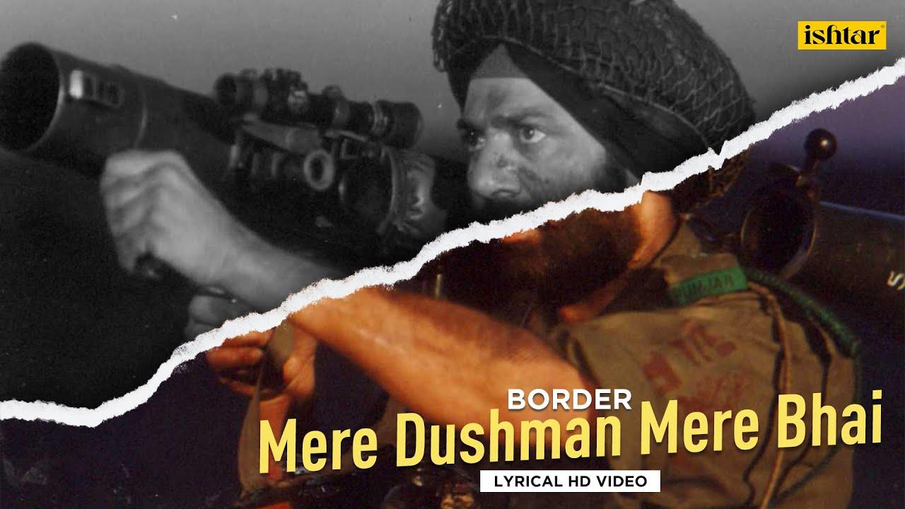 Mere Dushman Mere Bhai - Lyrical Video | Border | Sunny Deol, Suniel Shetty | Hariharan