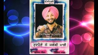 Chithi Aayee Vatna Ton | Bhupinder Babbal | Tut Paene Ne Jalebi Maari | Popular Punjabi Songs