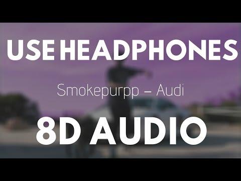 Smokepurpp – Audi (8D Audio) |