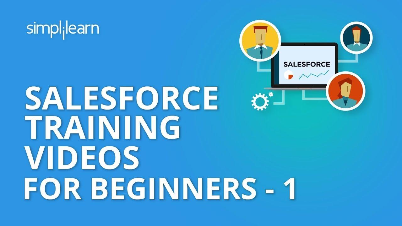Salesforce Training Videos For Beginners - 1 | Salesforce Administrator  Training | Simplilearn