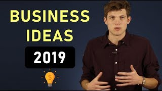 10 Profitable Business Ideas For 2019