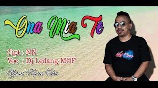 ONA MIA TE_Irama Dansa_DjLedang MOF (Official Audio Video)