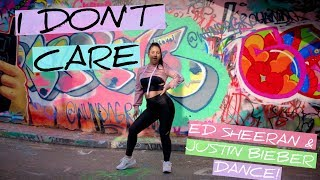 I DON'T CARE Ed Sheeran & Justin Bieber Dance Choreography