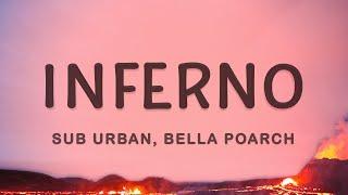 Sub Urban, Bella Poarch - INFERNO (Lyrics)