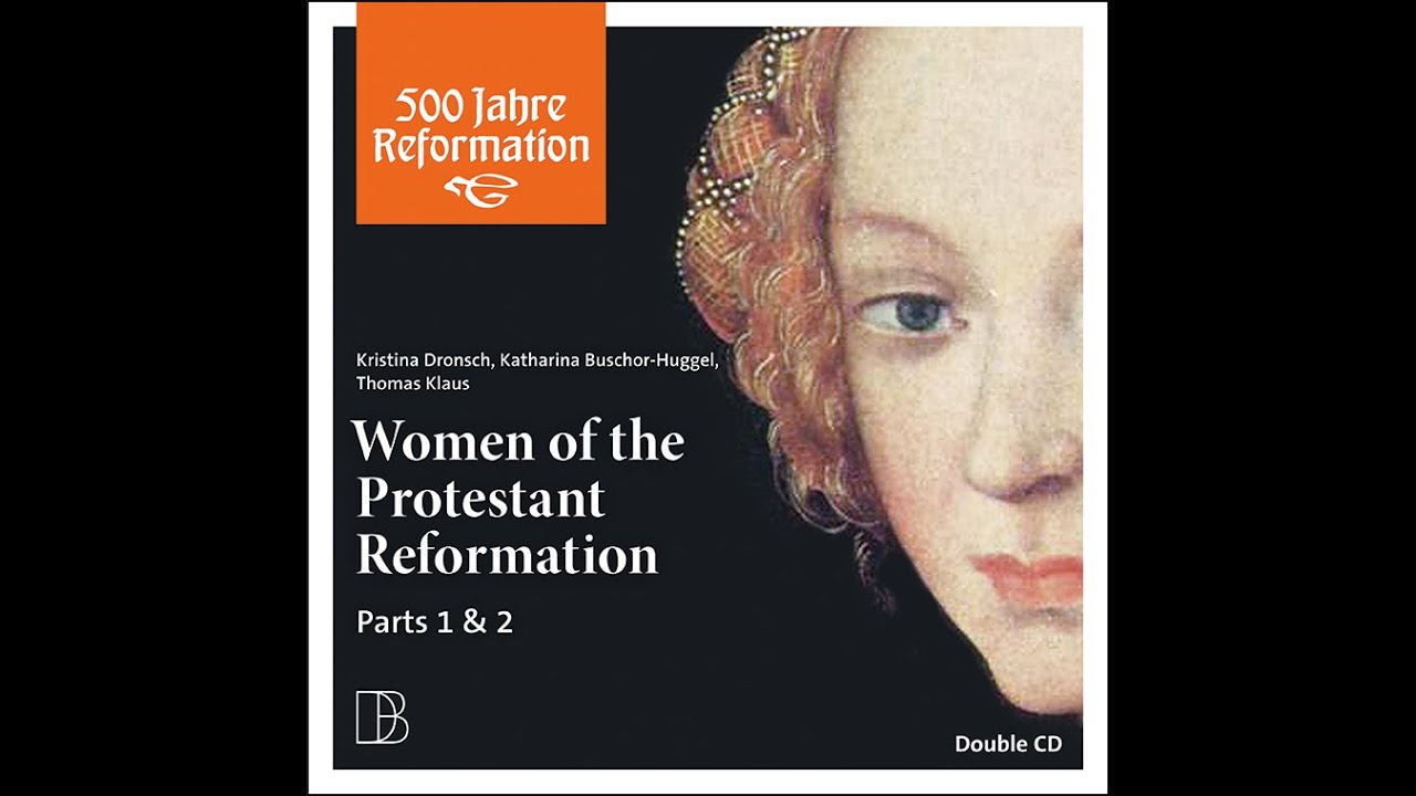 Five Women of the Reformation