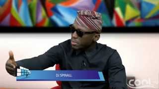 THE BLOG - DJ Spinall: I Got Paid 500 Naira For A Show & I Was Happy | Cool TV