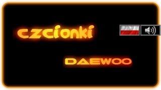 ☾PL☽ Czcionki Daewoo