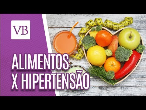 Alimentos Para Hipertensão - Você Bonita (25/04/18)
