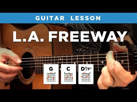 "🎸 ""LA Freeway"" Guitar Lesson (w/ Intro Fingerpicking Riff) By Guy Clark"