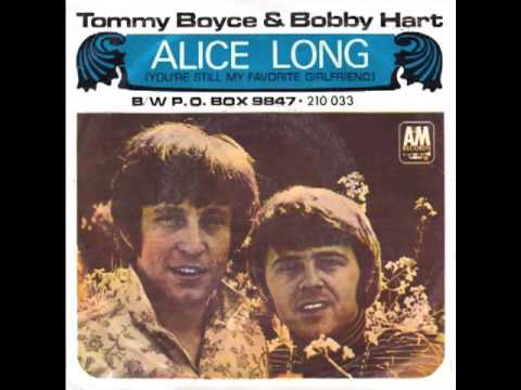 Tommy Boyce And Bobby Hart Alice Long (You're Still My Favorite Girlfriend)