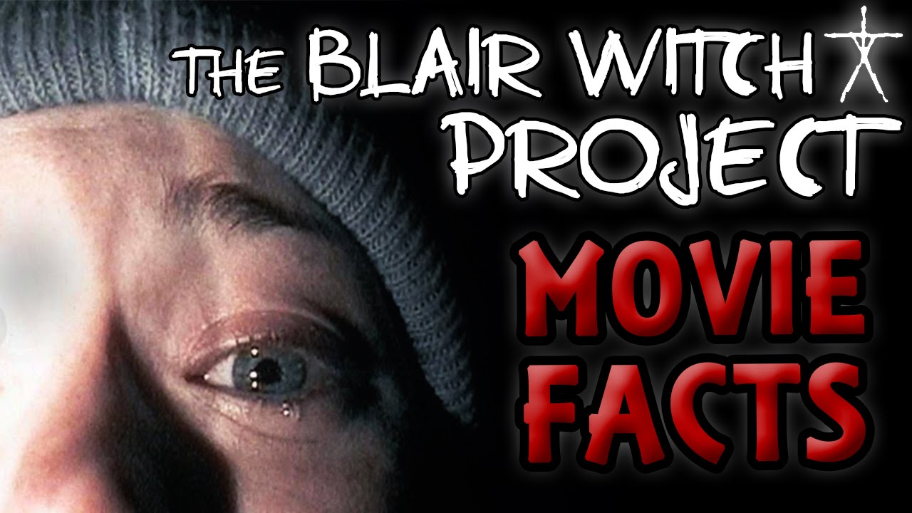 blair witch project facts Test your knowledge with amazing and interesting facts, trivia  the majority of the blair witch project follows college film students heather, josh.