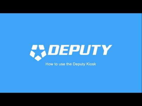 How to use the Deputy Kiosk