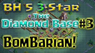 Clash of Clans - BH5 3-Star the Diamond Base / Most Popular Base using BomBarian